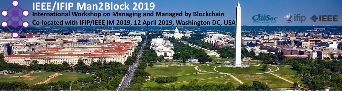 IEEE/IFIP Man2Block 2019